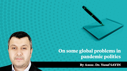 On some global problems in pandemic politics