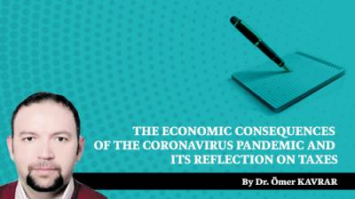 The Economic Consequences of the Coronavirus Pandemic and its Reflection on Taxes