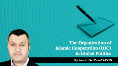 The Organization of Islamic Cooperation (OIC) in Global Politics