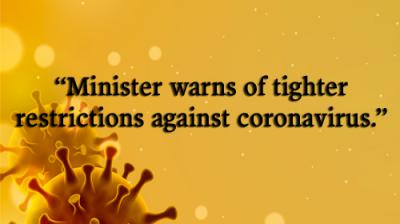 Minister warns of tighter restrictions against coronavirus